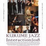 KURUME JAZZ Interaction 2018 ジャズミュージシャンが久留米に集結